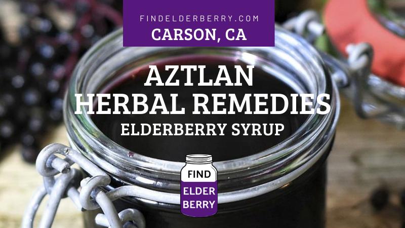 Aztlan Herbal Remedies elderberry syrup carson california